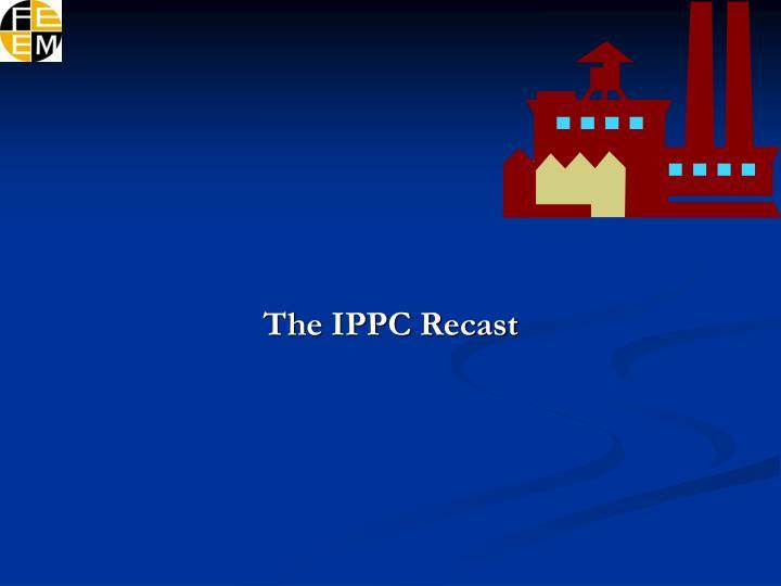 The IPPC Recast