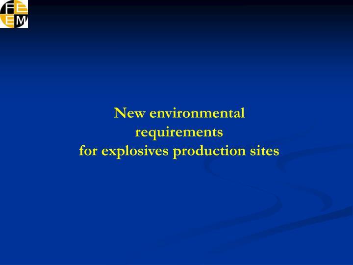 New environmental