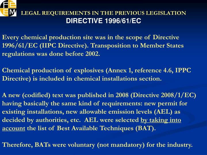 LEGAL REQUIREMENTS IN THE PREVIOUS LEGISLATION