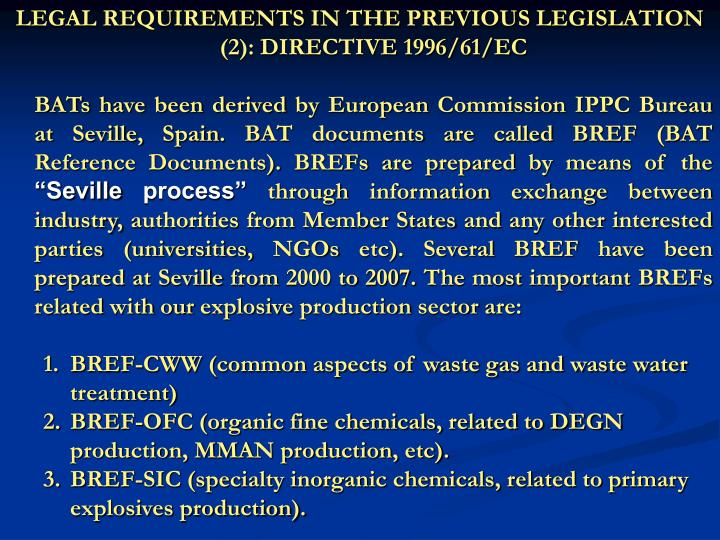 LEGAL REQUIREMENTS IN THE PREVIOUS LEGISLATION (2): DIRECTIVE 1996/61/EC