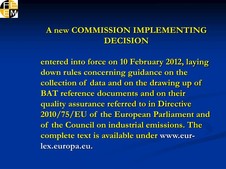 A new COMMISSION IMPLEMENTING DECISION