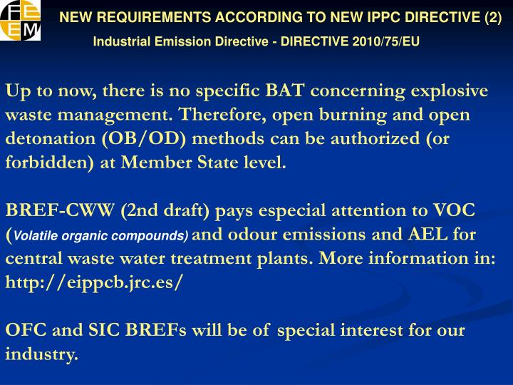 NEW REQUIREMENTS ACCORDING TO NEW IPPC DIRECTIVE (2)