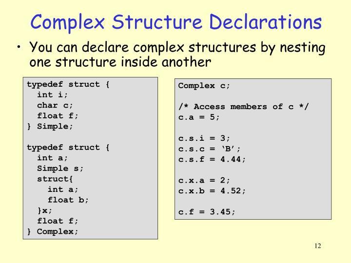 Complex Structure Declarations