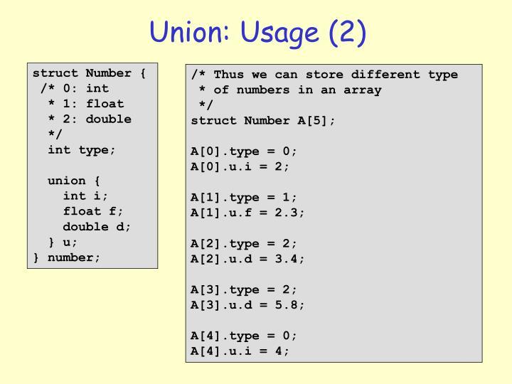 Union: Usage (2)