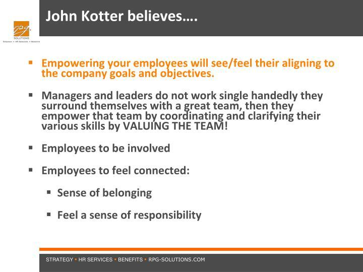 John Kotter believes….