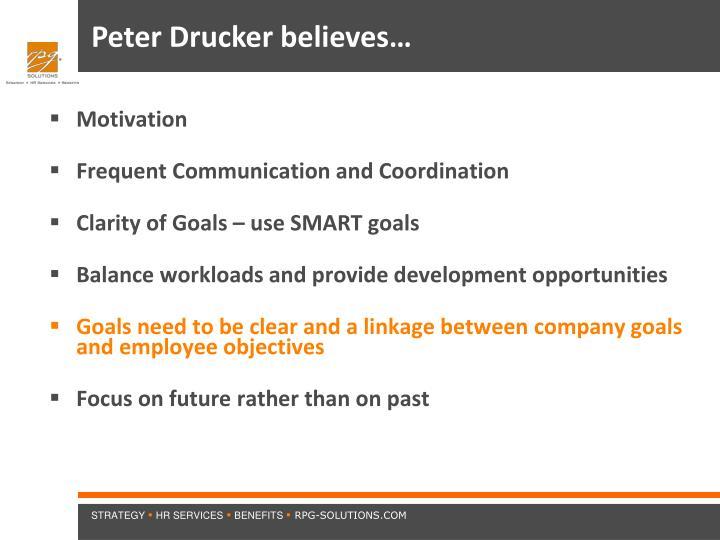 Peter Drucker believes…