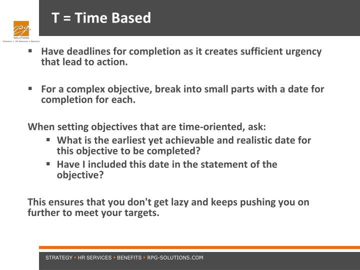 T = Time Based