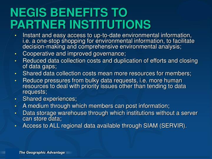 NEGIS BENEFITS TO PARTNER INSTITUTIONS