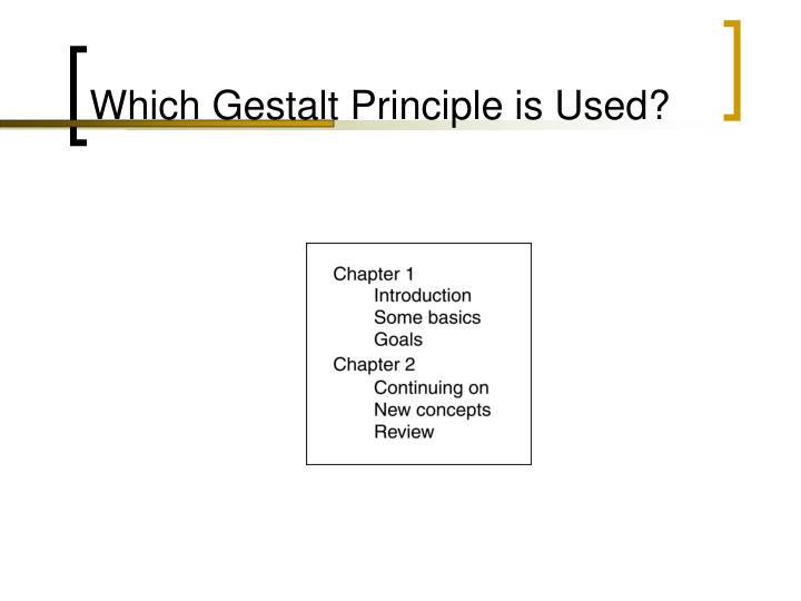 Which Gestalt Principle is Used?