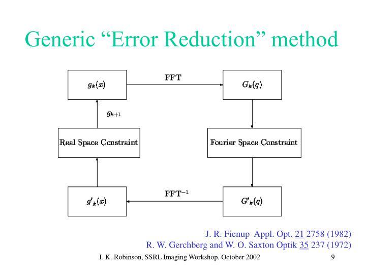 """Generic """"Error Reduction"""" method"""