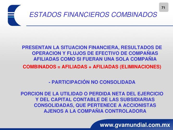ESTADOS FINANCIEROS COMBINADOS