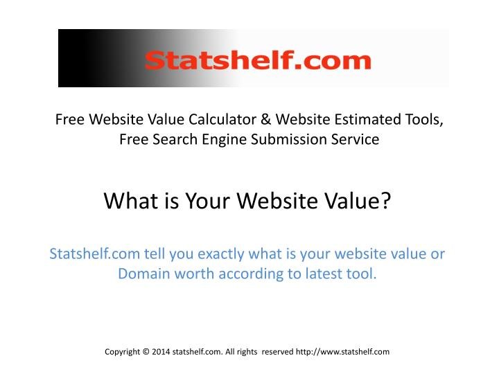 Free website value calculator website estimated tools free search engine submission service