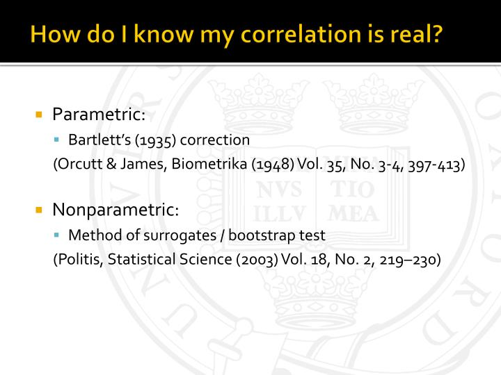 How do I know my correlation is real?