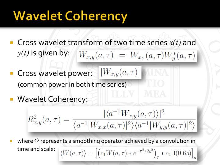 Wavelet Coherency
