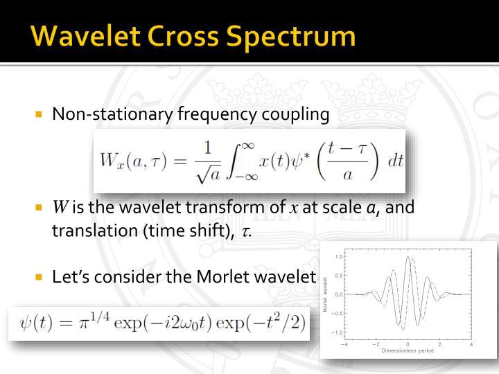 Wavelet Cross Spectrum