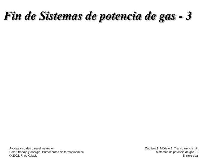 Fin de Sistemas de potencia de gas - 3