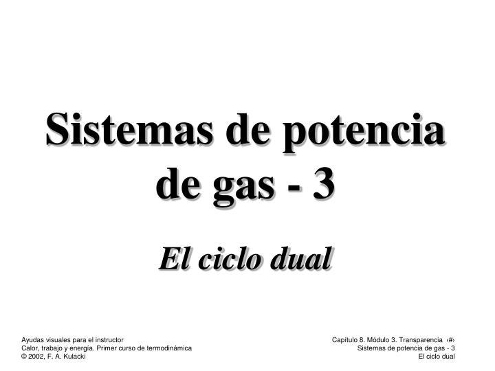 Sistemas de potencia de gas - 3