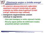 eliminacja wojen o r d a energii