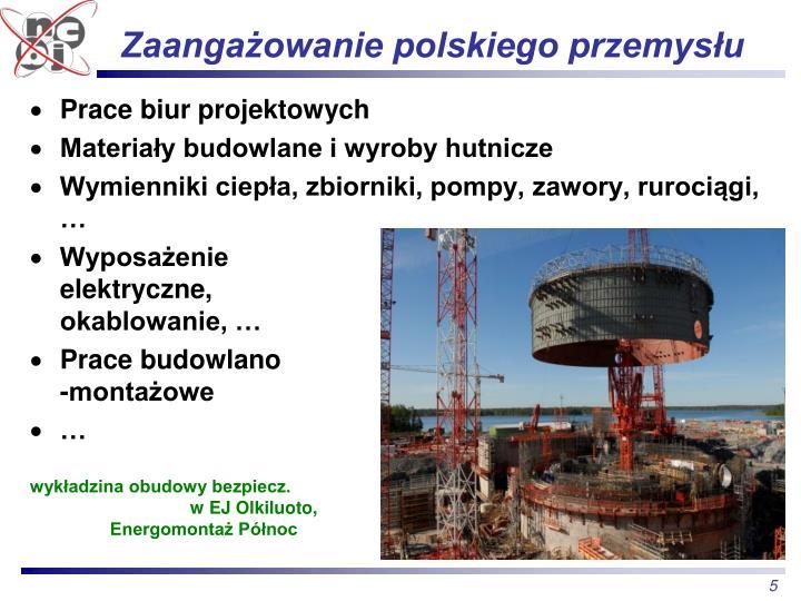 Zaangażowanie polskiego przemysłu