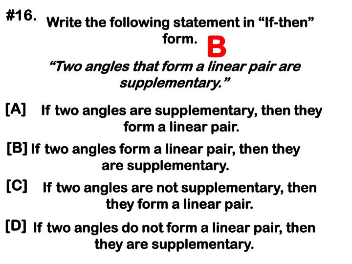 If two angles are supplementary, then they form a linear pair.