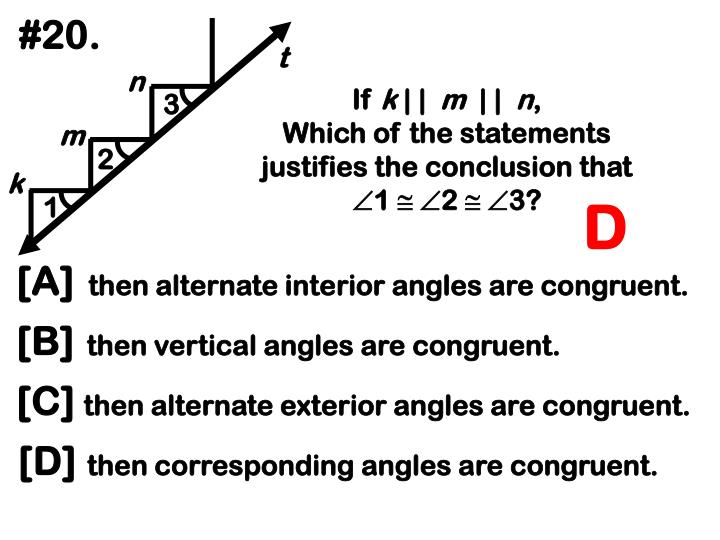 then alternate interior angles are congruent.