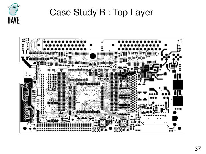 Case Study B : Top Layer