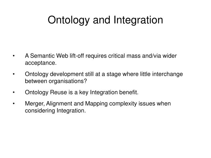Ontology and integration
