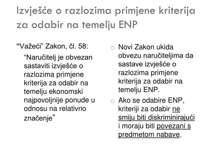 Izvješće o razlozima primjene kriterija za odabir na temelju ENP