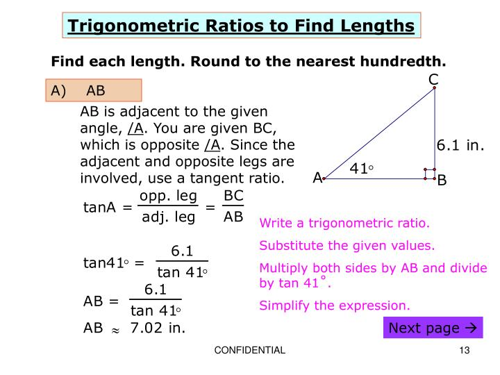 Trigonometric Ratios to Find Lengths