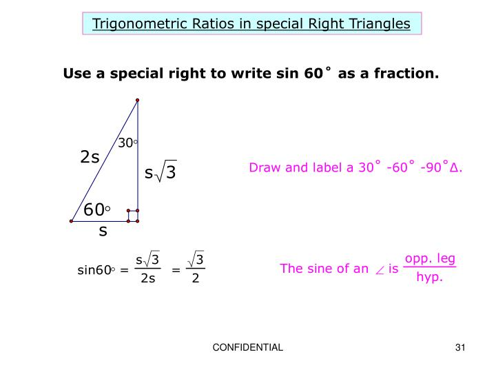 Trigonometric Ratios in special Right Triangles