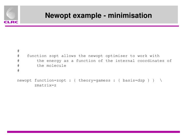 Newopt example - minimisation