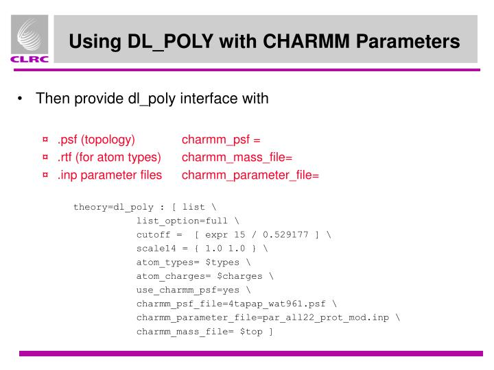 Using DL_POLY with CHARMM Parameters