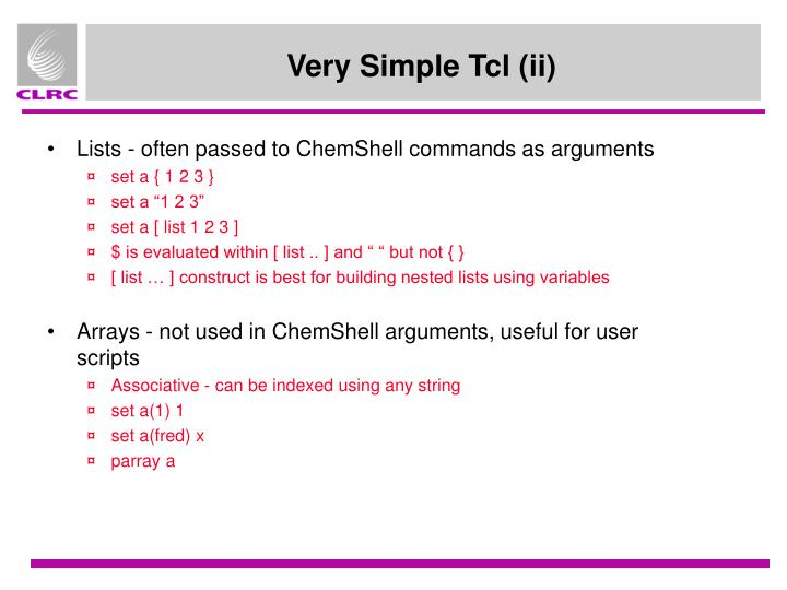 Lists - often passed to ChemShell commands as arguments