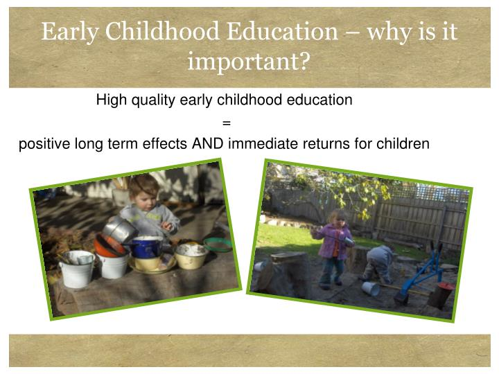 Early Childhood Education – why is it important?
