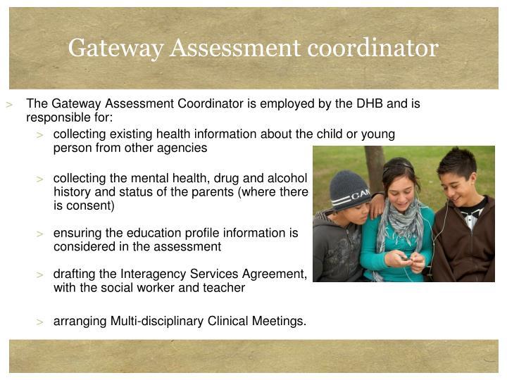 Gateway Assessment coordinator