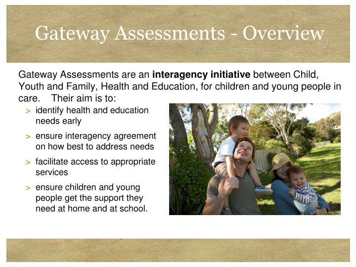Gateway Assessments - Overview