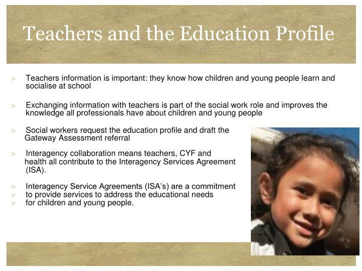 Teachers and the Education Profile