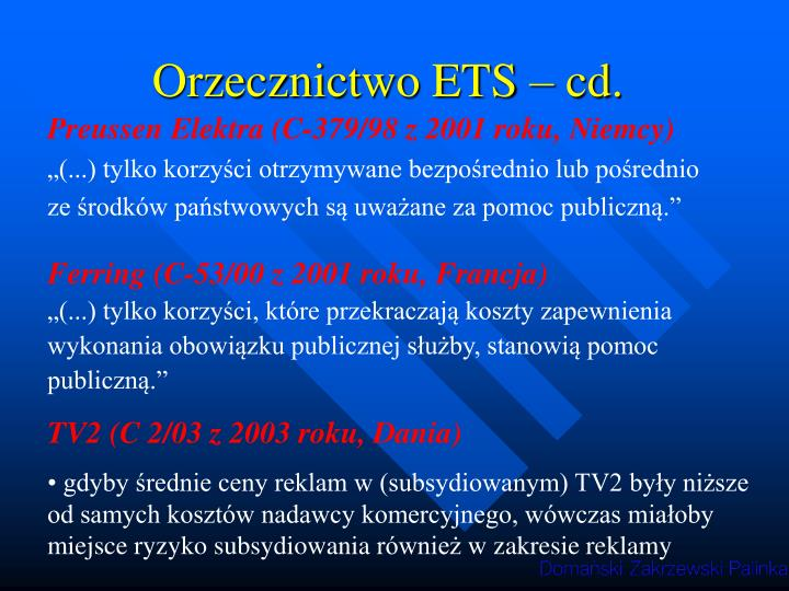 Orzecznictwo ETS – cd.