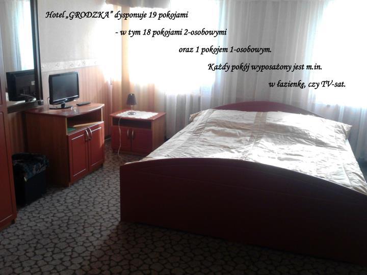 """Hotel """"GRODZKA"""" dysponuje 19 pokojami"""