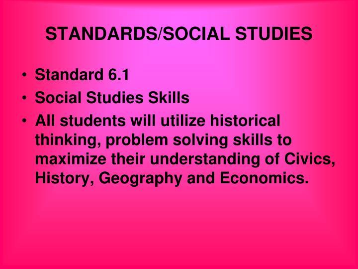 STANDARDS/SOCIAL STUDIES