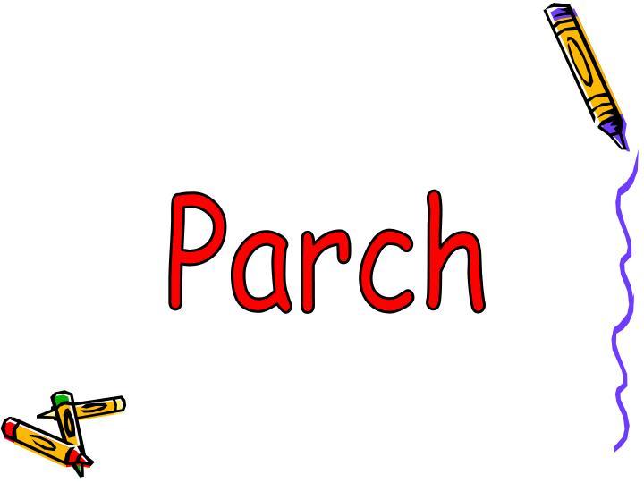 Parch