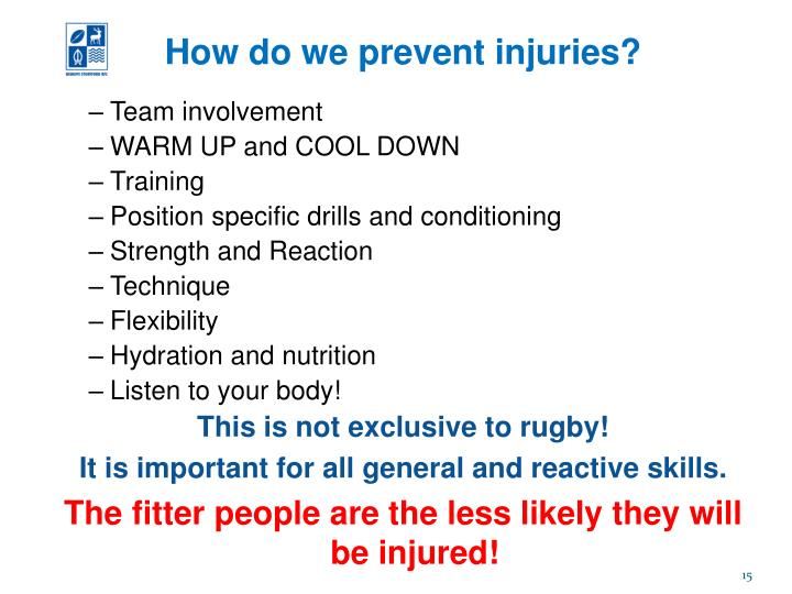 How do we prevent injuries?