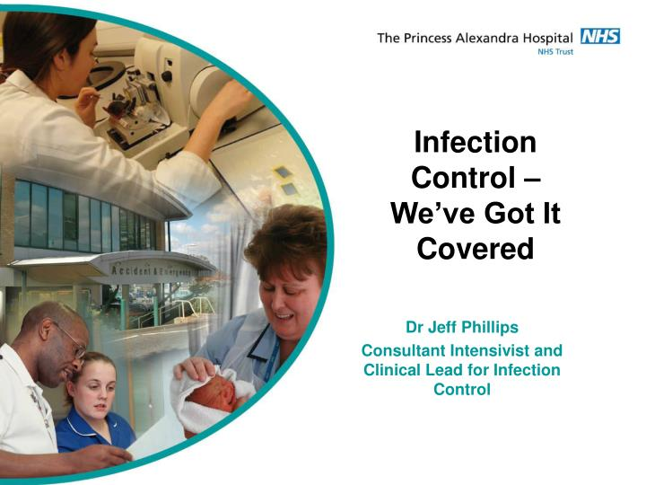 Infection Control – We've Got It Covered