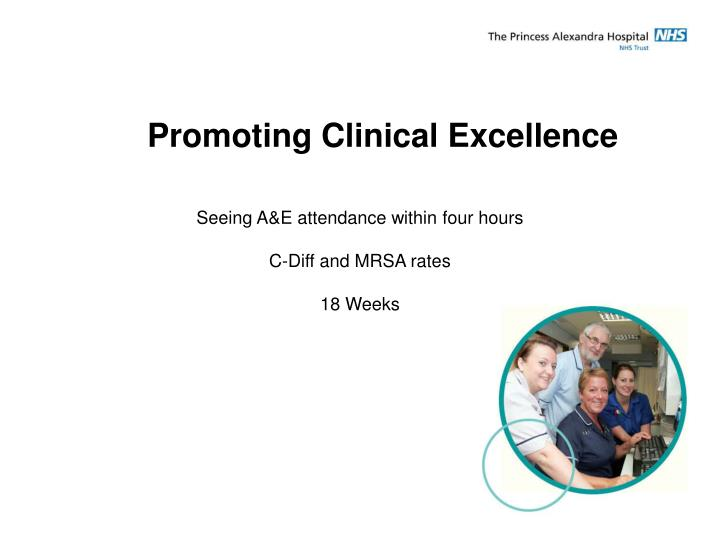 Promoting Clinical Excellence