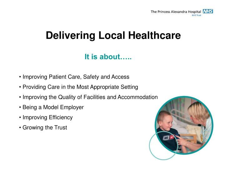 Delivering Local Healthcare