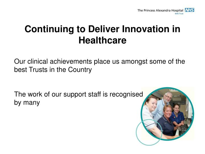 Continuing to Deliver Innovation in  Healthcare