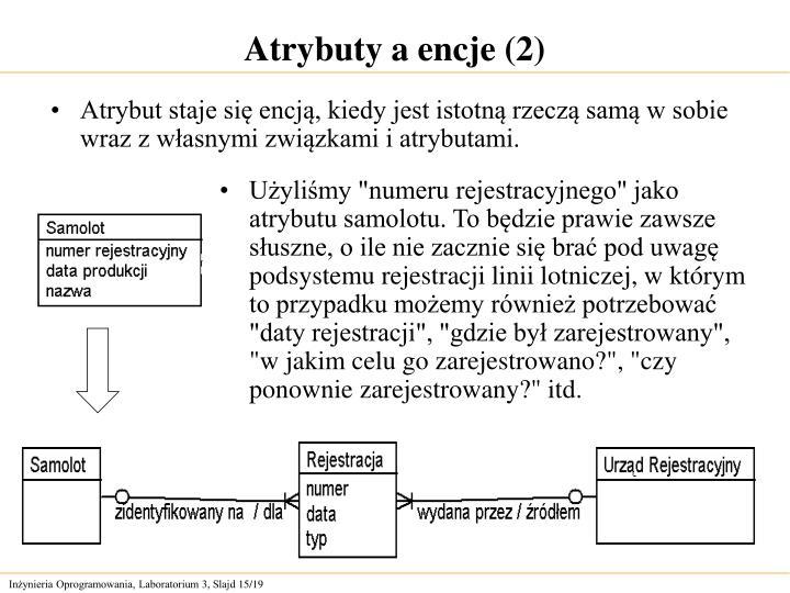 Atrybuty a encje (2)