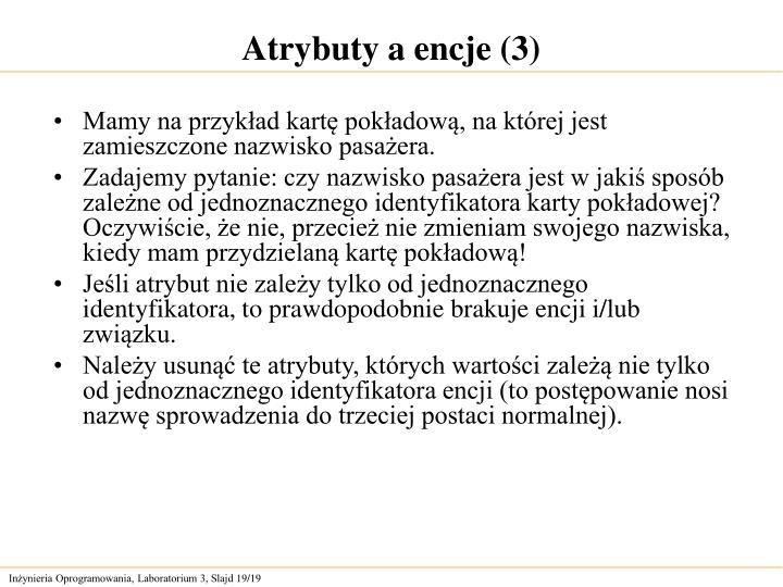 Atrybuty a encje (3)