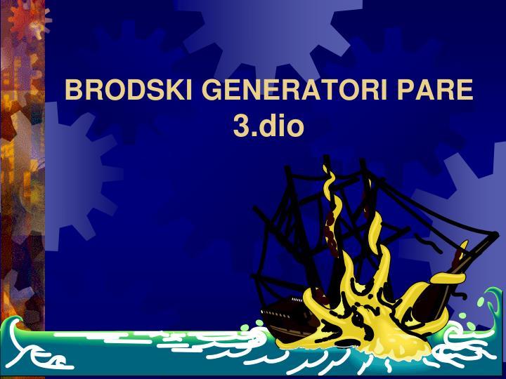 BRODSKI GENERATORI PARE