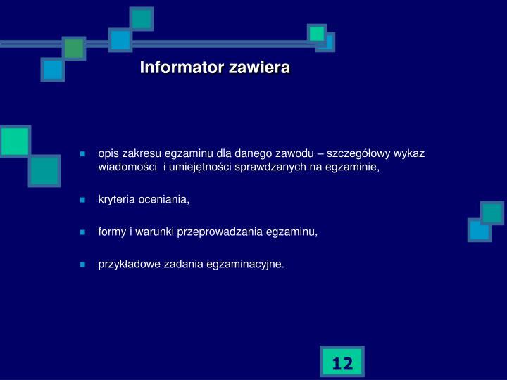 Informator zawiera